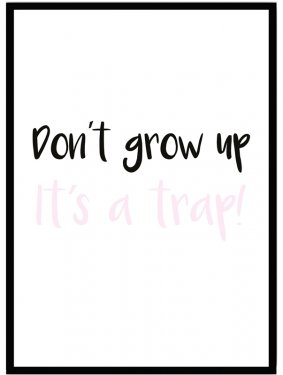 poster barn don´t grow up rosa
