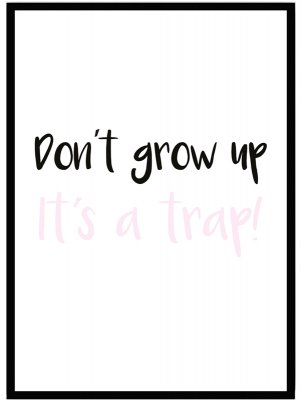 poster barntavla barn don´t grow up rosa